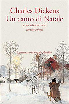Un canto di Natale di Charles Dickens: recensione romanzo