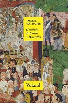 L'entrata di Cristo a Bruxelles di Amèlie Nothomb: recensione libro