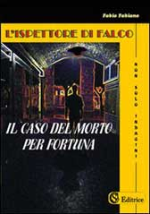 Recensione libro L'Ispettore Di Falco – Il caso del morto per fortuna