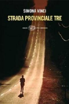 Recensione Libro Strada provinciale tre