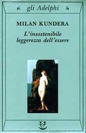 """Recensione libro """"L'insostenibile leggerezza dell'essere"""""""