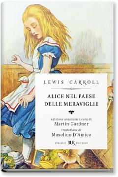 Recensione Libro Le avventure di Alice nel Paese delle Meraviglie