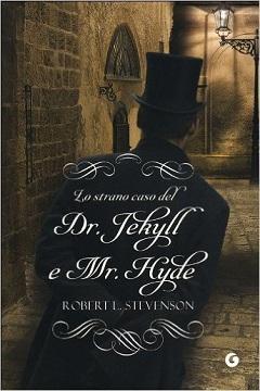 Recensione Libro Lo strano caso del Dottor Jekyll e di Mr Hyde