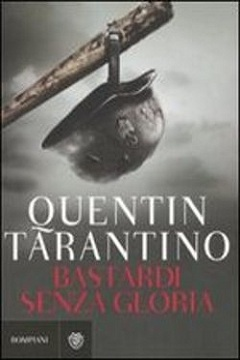Trama romanzo Bastardi senza gloria