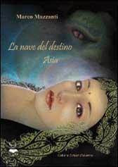 """Recensione libro """"La nave del destino – Asia"""""""