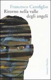 Trama romanzo Ritorno nella valle degli angeli