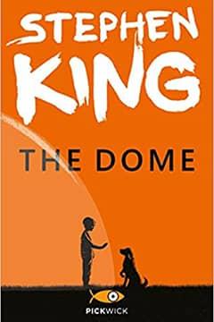 The dome di Stephen King: recensione libro