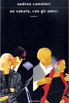 Un sabato con gli amici di Andrea Camilleri: recensione libro