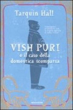 Trama Libro Vish Puri e il caso della domestica scomparsa