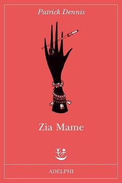 Trama romanzo Zia Mame