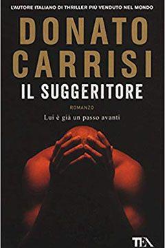 Il suggeritore di Donato Carrisi: recensione libro