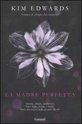 """Trama romanzo """"La madre perfetta"""""""