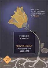 """Trama libro """"Slow economy. Rinascere con saggezza"""""""