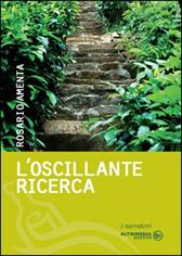 """Recensione Libro """"L'oscillante ricerca"""""""