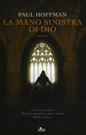 La mano sinistra di Dio: primo capitolo di una trilogia fantasy da record