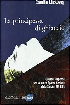 Trama romanzo La principessa di ghiaccio
