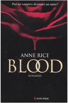 Blood di Anne Rice: trama e recensione libro