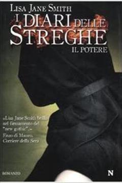 Il potere I diari delle streghe di Lisa J. Smith: recensione libro