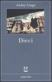 """Recensione libro """"Dieci"""""""