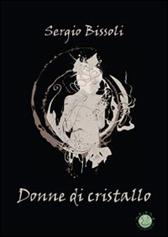 """Recensione Libro """"Donne di cristallo"""""""