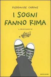 """Trama Romanzo """"I sogni fanno rima. Il primo diario di 'Amici'"""""""
