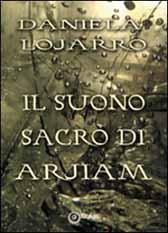 """Recensione libro """"Il Suono Sacro di Arjiam"""""""