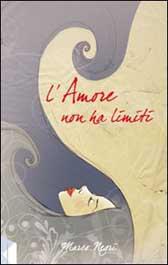 """Recensione libro """"L'amore non ha limiti"""""""