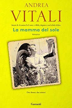 La mamma del sole di Andrea Vitali: recensione libro