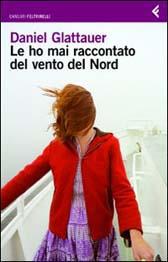 """Trama Romanzo """"Le ho mai raccontato del vento del Nord"""""""