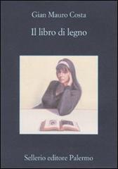 """Trama Romanzo """"Il libro di legno"""""""