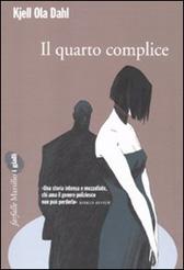 """Trama Romanzo """"Il quarto complice"""""""