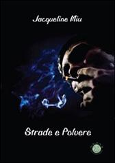 """Recensione Libro """"Strade e polvere"""""""