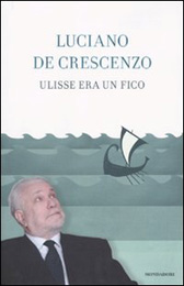 """Trama Romanzo """"Ulisse era un fico"""""""