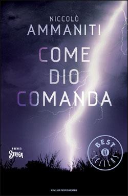 Come Dio comanda - Niccolò Ammaniti - Libro - Mondadori ...