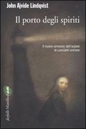 """Trama Romanzo """"Il porto degli spiriti"""""""