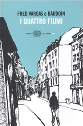 """Trama Romanzo """"I quattro fiumi"""""""