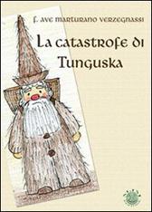 """Recensione Libro """"La catastrofe di Tunguska"""""""