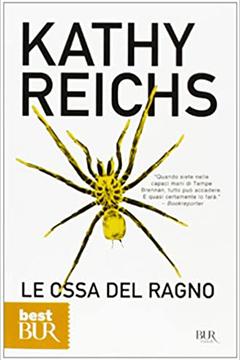 Le ossa del ragno di Kathy Reichs: recensione libro