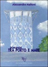 """Recensione libro """"Domande tra porto e mare"""""""