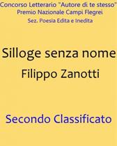 """Recensione """"Silloge senza nome"""" di Filippo Zanotti"""