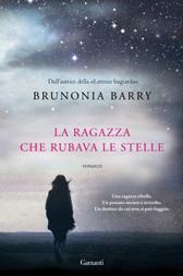 """Trama Romanzo """"La ragazza che rubava le stelle"""" di Brunonia Barry"""