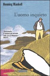 """Trama Romanzo """"L'uomo inquieto"""""""
