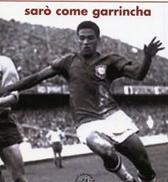 """Recensione libro """"Sarò come Garrincha"""""""