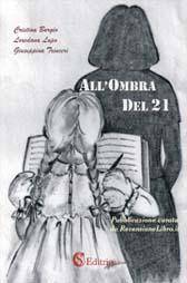 """Recensione Libro """"All'ombra del 21"""""""