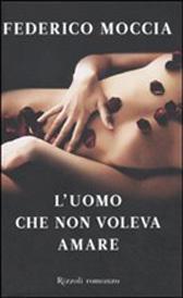 """Trama Romanzo """"L'uomo che non voleva amare"""""""