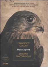 """Trama Romanzo """"Malastagione"""""""