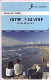"""Recensione Libro  """"Oltre le nuvole – Storie di amici"""""""