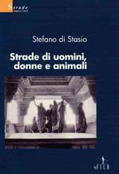 """Recensione Libro """"Strade di uomini, donne e animali"""""""