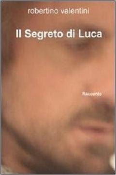 Recensione Libro Il segreto di Luca