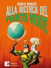 """Recensione Libro """"Alla ricerca del pianeta verde"""""""